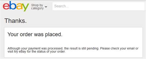 ebay your payment is pending ebay says payment pending paypal says completed
