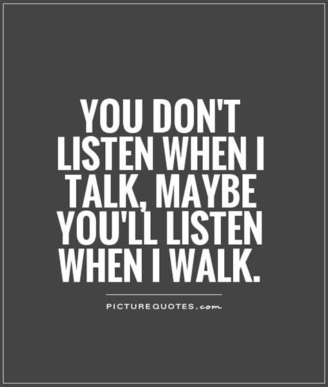 When I Talk About When I Talk About Running Haruki Murakami image from http img picturequotes 2 5 4349 you dont listen when i talk maybe youll listen