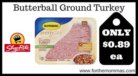 printable butterball ground turkey coupons shoprite butterball ground turkey as low as 89 each 2