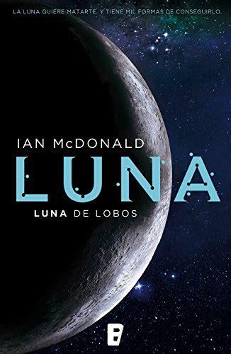 descargar luna luna de lobos pdf y epub al dia libros