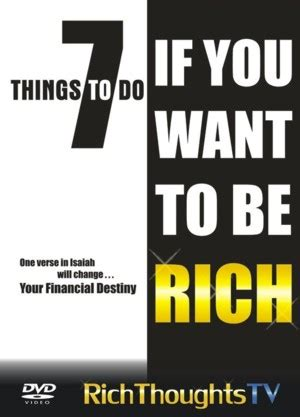 But Do You To Be Rich And To Wear These by 7 Things To Do If You Want To Be Rich