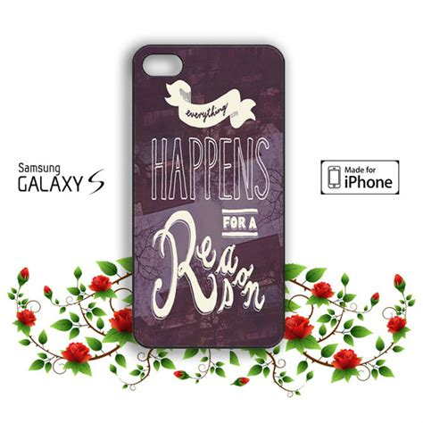 everty thing happens for a reason 0270 casing for sony xperia z3 hardc everything happens for a reason samsung galaxy s3 s4 s5