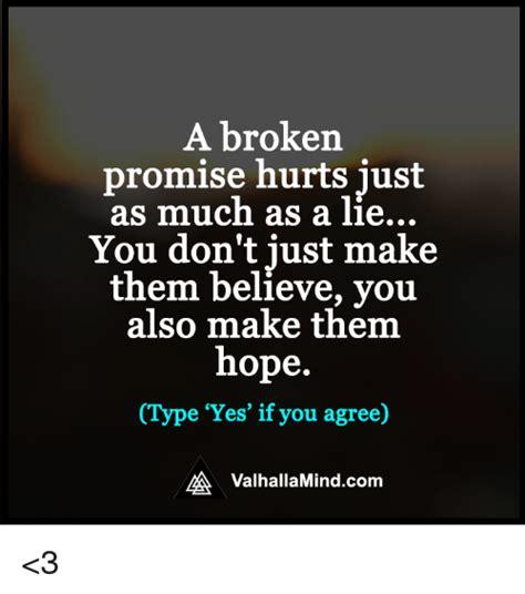 Broken Promises 25 best memes about broken promises broken promises memes