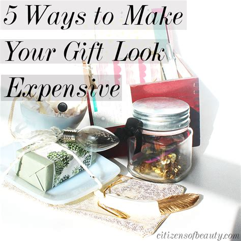 7 Ways To Make Cheap Gifts Look Chic by 5 Ways To Make Your Gift Look Expensive