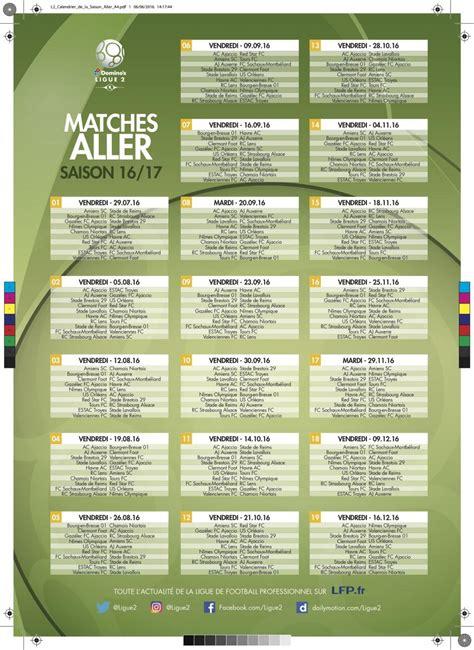 Calendrier Qualification 2017 L2 La Lfp Dvoile Le Calendrier De La Saison 2016 2017