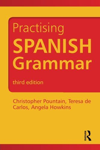 practising spanish grammar 3 edition avaxhome