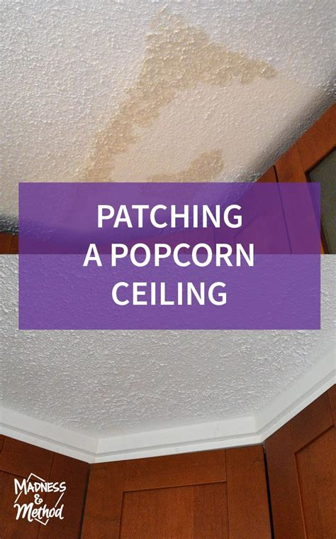 Patch Popcorn Ceiling by Patching A Popcorn Ceiling Madness Method