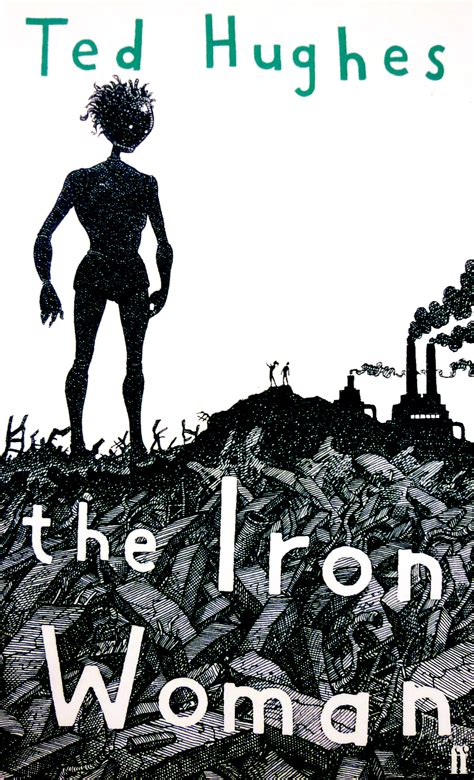 the iron woman by ted hughes reviews discussion bookclubs lists st james st james st peters joint promotions
