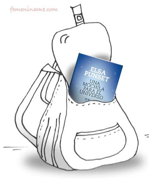 una mochila para el universo quot de elsa punset nuestras