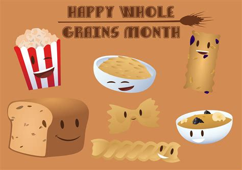 whole grains for 9 month happy whole grains month food and health communications