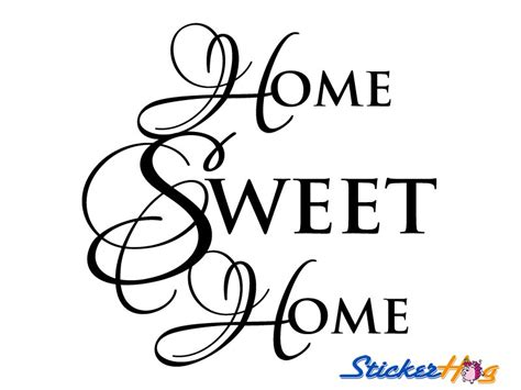 home sweet home decor home sweet home wall quote vinyl wall decal 1 graphics