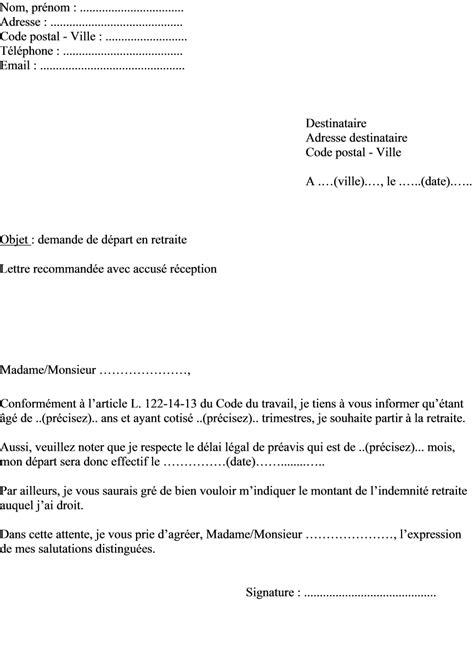 Demande De Retraite Lettre exemple de lettre demande de d 233 part en retraite 224 envoyer