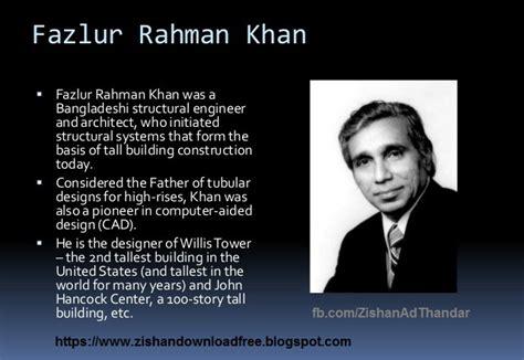 bio komposit adalah fazlur rahman khan bapak desain tubular biografi