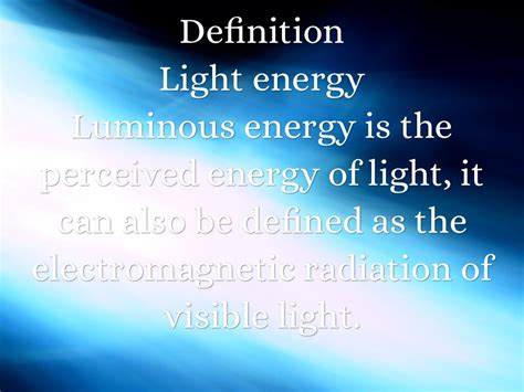 Define Light Energy energy by zielinski
