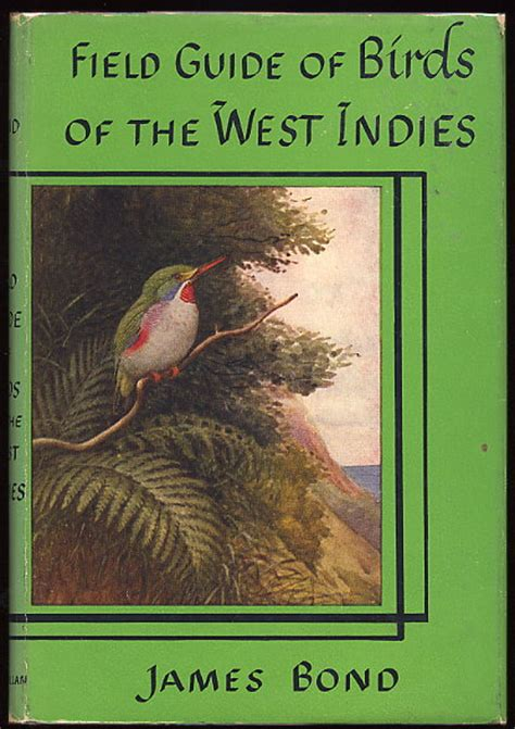 the west indies and the books the real bond and birds of the west indies