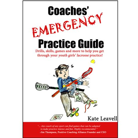 a guide to coaching the best practice to improve the and craft of teaching through guided reflection books lacrosse coaches emergency practice guide longstreth