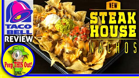 Taco Bell Make That Tacostada Bell Reopens In Mexico by Taco Bell 174 Steakhouse Nachos Review Peep This Out
