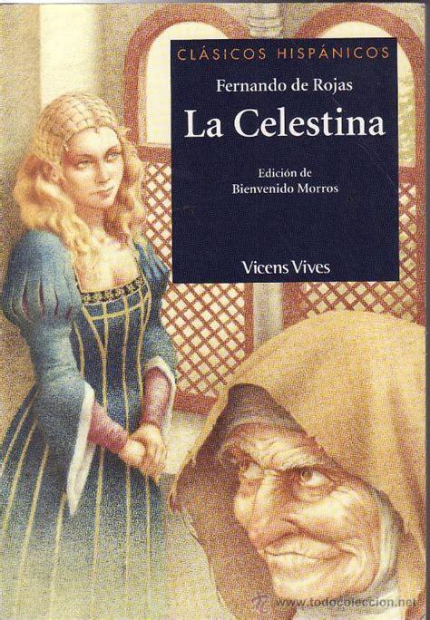 la celestina clasicos y cl 225 sicas obras de teatro en castellano que debes leer i gt poemas del alma