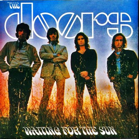 Doors Waiting For The Sun by Doors Waiting For The Sun 1968 Album Contains Some