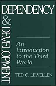 and development in the third world books dependency and development an introduction to