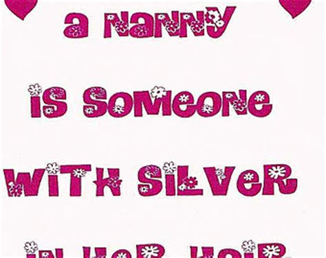 Birthday Quotes For Nanny Funny Nanny Quotes Quotesgram