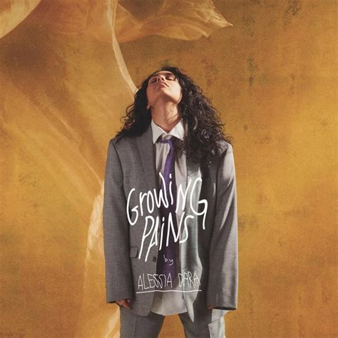 The Growing alessia cara growing pains lyrics genius lyrics