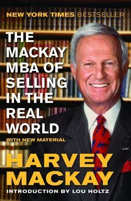The Real Mba Pdf by Pdf Epub The Mackay Mba Of Selling In The Real World
