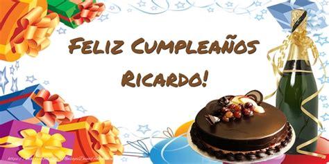imagenes de cumpleaños para ricardo feliz cumplea 241 os ricardo felicitaciones de cumplea 241 os