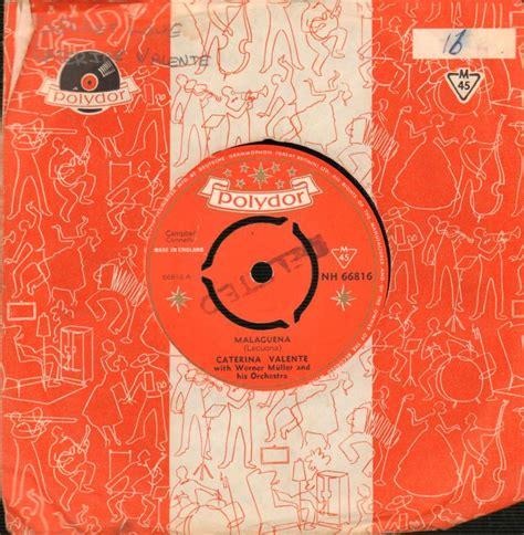 caterina valente vinyl caterina valente 7 quot vinyl malacuena secret love polydor