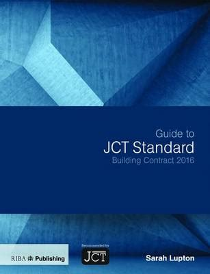 guide to the jct design and build contract db11 pdf guide to jct standard building contract 2016 sarah