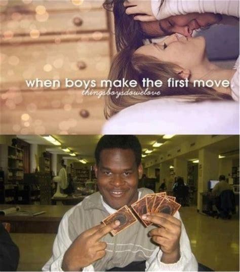 Thingsboysdowelove Meme - when boys make the first move imgur