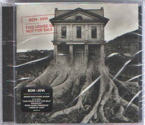 house music cds for sale bon jovi this house is not for sale cd music online raru
