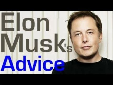 elon musk vision elon musk on how to build a startup business angel
