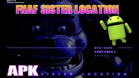 five nights at freddys sister location demo descarga five nights at freddys sister location apk para