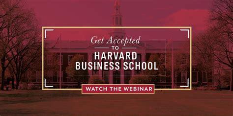 Harvard Business School Mba Webinar by Get Accepted To Harvard Business School View Now