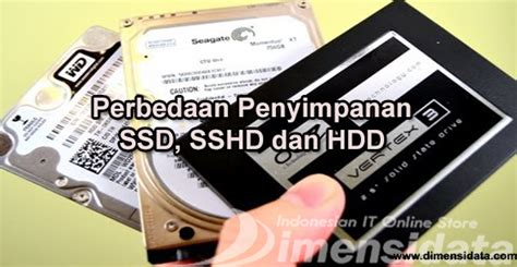 Hardisk Ssd Terbaik pengertian serta perbedaan tipe penyimpanan ssd sshd dan hdd 502295