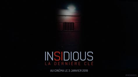 film insidious vf insidious la derni 232 re cl 233 bande annonce 1 vf youtube