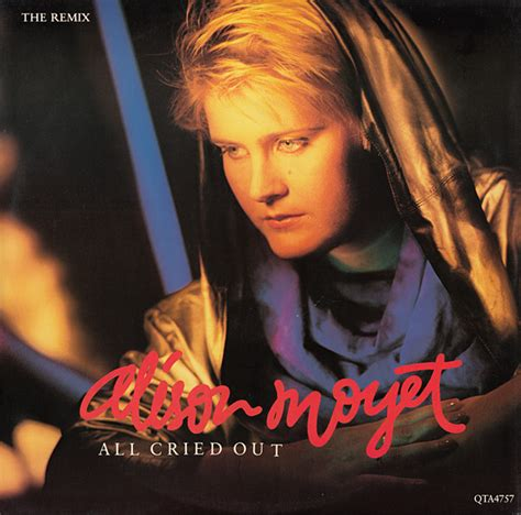 alison moyet all cried out alison moyet all cried out the remix vinyl at discogs