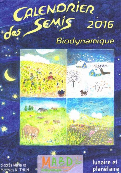 livre calendrier des semis biodynamique lunaire et