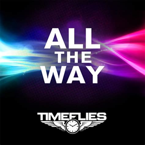 timeflies all the way song review