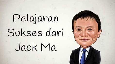 kata bijak jack ma bahasa indonesia kata kata mutiara