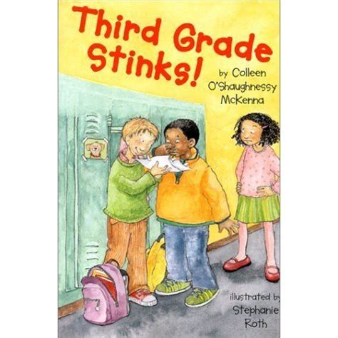 third grade picture books third grade stinks by colleen o shaughnessy mckenna