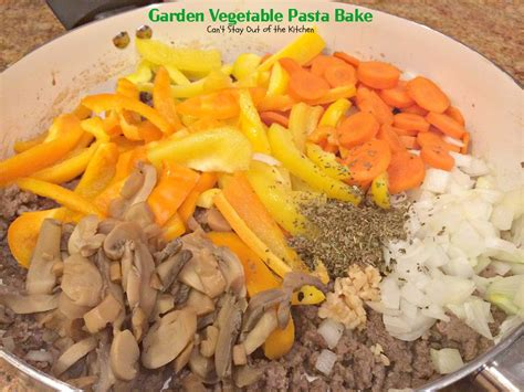 Garden Vegetable Pasta Bake Can T Stay Out Of The Kitchen Garden Vegetable Pasta