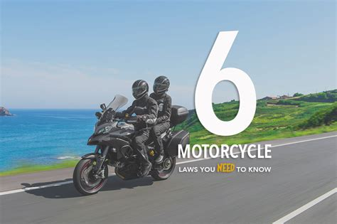 California Motorcycle Lawyer by Six California Motorcycle Laws You Need To