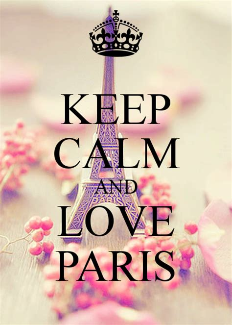 imagenes de keep calm paris keep calm and love paris 630 png 500 215 700 art stuff