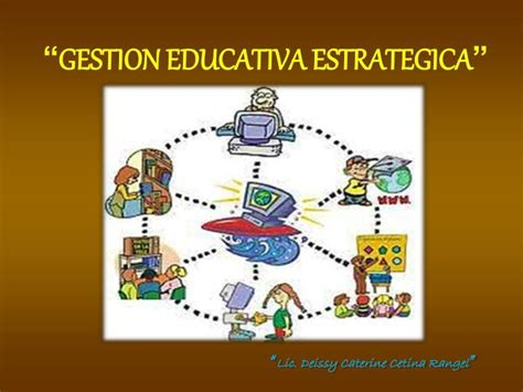 imagenes gestion educativa estrategica ppt gestion educativa estrategica powerpoint