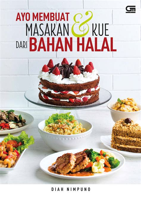 bahan membuat cover buku ayo membuat masakan kue dari bahan halal bukubukularis