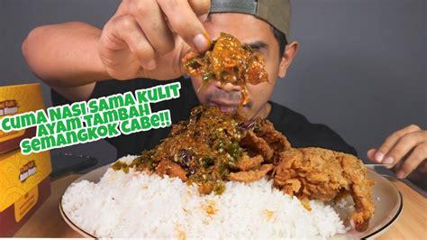 mukbang nasi kulit ayam krispy pake  mangkok cabe hijau