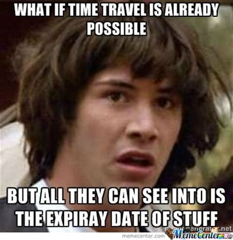 Meme Time - time travel memes best collection of funny time travel