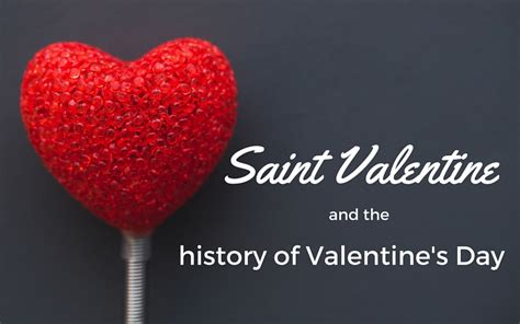 when did valentines day start and the history of s day